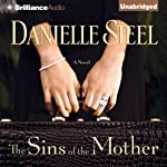 The Sins of the Mother: A Novel | Danielle Steel