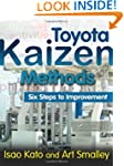Toyota Kaizen Methods: Six Steps to I...