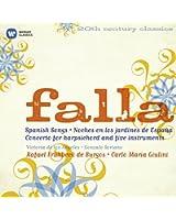 Falla : 7 Chansons populaires espagnoles - Nuits dans les jardins d'Espagne - Le Tricorne - L'Amour sorcier