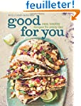 Good for You (Williams-Sonoma): Easy,...