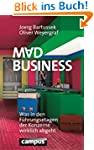 Mad Business: Was in den F�hrungsetag...