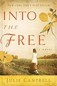 (FREE on 7/10) Into The Free: A Novel by Julie Cantrell - http://eBooksHabit.com