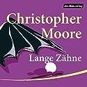 Lange Zähne Hörbuch von Christopher Moore Gesprochen von: Simon Jäger