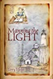 img - for Manning the Light (Lighthouse Book Series 1) book / textbook / text book
