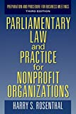 Parliamentary Law and Practice for Nonprofit Organizations: Preparation and Procedure for Business Meetings Third Edition
