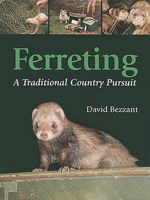Ferreting: A Traditional Country Pursuit