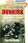 Dunkirk: From Disaster to Deliverance...