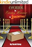 Courier to Emmy Winner in 3 Months! (...