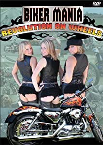 Biker Mania - Revolution on wheels