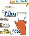 Fika: The Art of The Swedish Coffee B...