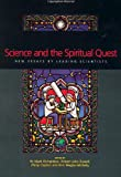 Science and the Spiritual Quest: New Essays by Leading Scientists (0415257670) by Clayton, Phillip