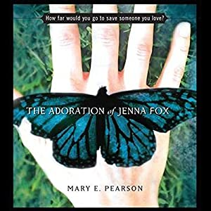 The Adoration of Jenna Fox Audiobook