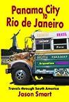 Panama City to Rio de Janeiro: Travel...
