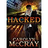 Hacked: The prequel short story to Encrypted (Robin Hood Hacker)