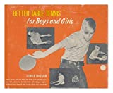 Better Table Tennis for Boys and Girls (0396066437) by Sullivan, George