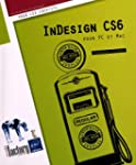 InDesign CS6 - pour PC/Mac