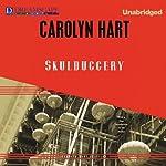 Skulduggery   Carolyn Hart