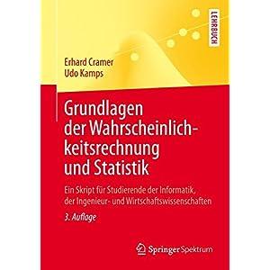 Grundlagen der Wahrscheinlichkeitsrechnung und Statistik: Ein Skript für Studierende der
