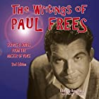 The Writings of Paul Frees: Scripts and Songs from the Master of Voice, 2nd Edition Hörbuch von Paul Frees Gesprochen von: Paul Frees