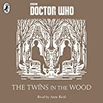 The Twins in the Wood: A Time Lord Fairy Tale | Justin Richards