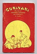 Sukiyaki: The Art of Japanese Cooking and…
