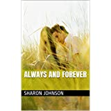 Always And Forever (Welcome To Lake Sherry Book 1) ~ Sharon Johnson