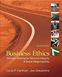 img - for By Laura Hartman, Joseph DesJardins: Business Ethics: Decision-Making for Personal Integrity & Social Responsibility Second (2nd) Edition book / textbook / text book