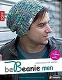 beBeanie men: Häkelmützen für Männer (kreativ.kompakt.)