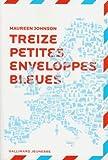 """Afficher """"Treize petites enveloppes bleues"""""""