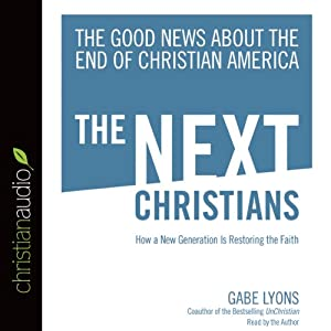 The Next Christians Audiobook