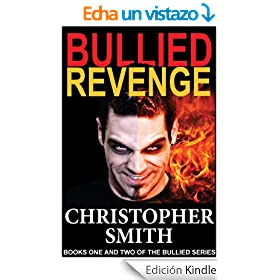 Bullied & Revenge (Books One and Two of the Bullied Series) (English Edition)