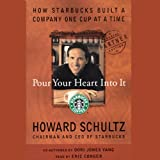 img - for Pour Your Heart into It: How Starbucks Built a Company One Cup at a Time book / textbook / text book