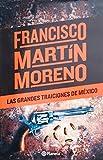 img - for Las grandes traiciones de Mexico (Spanish Edition) book / textbook / text book