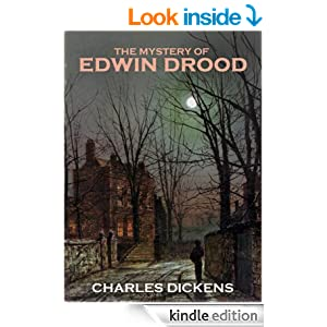 classic Charles Dickens THE MYSTERY OF EDWIN DROOD (Illustrated with the complete original illustrations)
