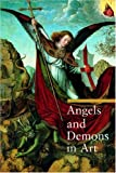 Angels and Demons in Art (A Guide to Imagery) (0892368306) by Rosa Giorgi