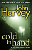 Cold in Hand (0099505649) by Harvey, John