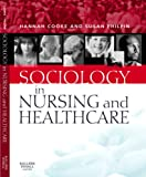 img - for Sociology in Nursing and Healthcare book / textbook / text book