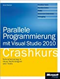 img - for Parallele Programmierung mit Visual Studio 2010 - Crashkurs book / textbook / text book