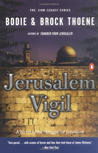Jerusalem Vigil: The Zion Legacy: Book One (Zion Legacy, Book 1)