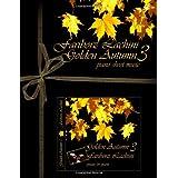 Golden Autumn 3 Piano Sheet Music: Original Solo Piano Pieces ~ Fariborz Lachini