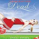 Generation Dead Audiobook by Daniel Waters Narrated by Elizabeth Evans