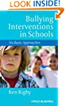 Bullying Interventions in Schools: Si...