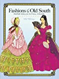 Tom Tierney Fashions of the Old South Paper Dolls (Dover Paper Dolls)