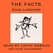 The Facts | [Ring Lardner]