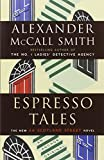 Espresso Tales, No. 2 (0307275973) by Smith, Alexander McCall