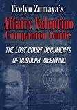 Evelyn Zumaya's Affairs Valentino Companion Guide