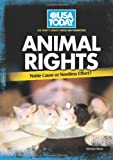 Animal Rights: Noble Cause or Needless Effort? (USA Today's Debate: Voices & Perspectives)