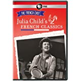 The French Chef: Julia Child's French Classics