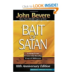 Bait Of Satan:Living Free From the Deadly Trap of Offense