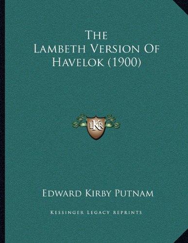 The Lambeth Version of Havelok (1900)